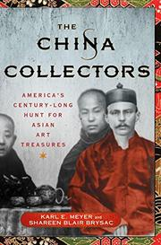THE CHINA COLLECTORS by Karl E. Meyer