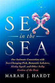 SEX IN THE SEA by Marah J. Hardt