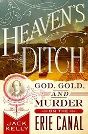 HEAVEN'S DITCH by Jack Kelly