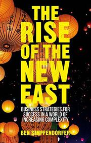 THE RISE OF THE NEW EAST by Ben Simpfendorfer