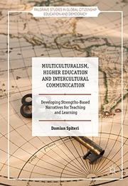 MULTICULTURALISM, HIGHER EDUCATION AND INTERCULTURAL COMMUNICATION by Damian Spiteri