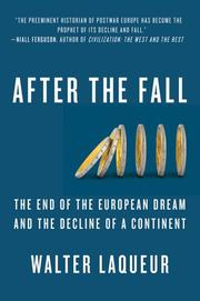 AFTER THE FALL by Walter Laqueur