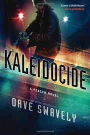 KALEIDOCIDE by Dave Swavely