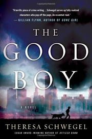 THE GOOD BOY by Theresa Schwegel