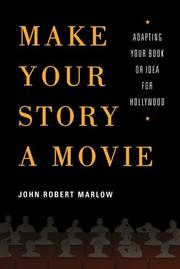Book Cover for MAKE YOUR STORY A MOVIE