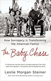 THE BABY CHASE by Leslie Morgan Steiner