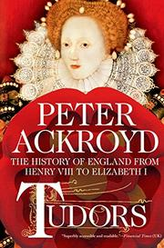 TUDORS by Peter Ackroyd