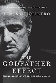 THE GODFATHER EFFECT by Tom Santopietro