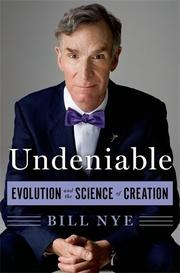 UNDENIABLE by Bill Nye