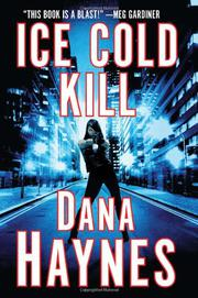 ICE COLD KILL by Dana Haynes