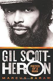 GIL SCOTT-HERON by Marcus Baram