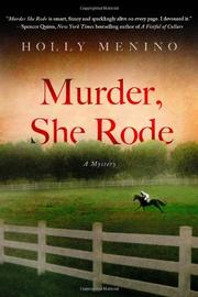 MURDER, SHE RODE by Holly Menino