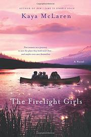 THE FIRELIGHT GIRLS by Kaya McLaren