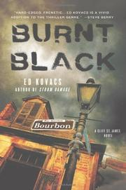 BURNT BLACK by Ed Kovacs