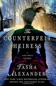 THE COUNTERFEIT HEIRESS by Tasha Alexander