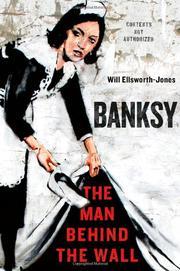 BANKSY by Will Ellsworth-Jones