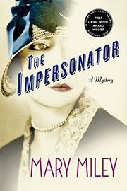 THE IMPERSONATOR by Mary Miley