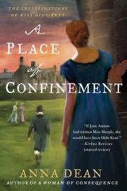 A PLACE OF CONFINEMENT by Anna Dean
