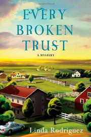 EVERY BROKEN TRUST by Linda Rodriguez