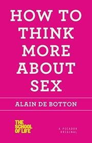 Book Cover for HOW TO THINK MORE ABOUT SEX