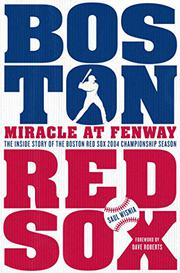 MIRACLE AT FENWAY by Saul Wisnia