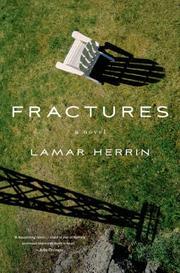 FRACTURES by Lamar Herrin