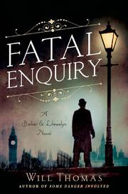 FATAL ENQUIRY by Will Thomas