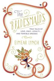 THE BRIDESMAIDS by Eimear Lynch