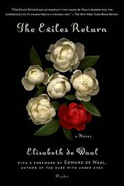THE EXILES RETURN by Elisabeth de Waal