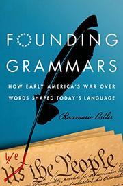 FOUNDING GRAMMARS by Rosemarie Ostler
