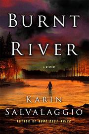 BURNT RIVER by Karin Salvalaggio