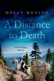 A DISTANCE TO DEATH by Holly Menino