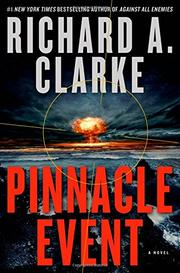 PINNACLE EVENT by Richard A. Clarke