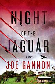 NIGHT OF THE JAGUAR by Joe Gannon