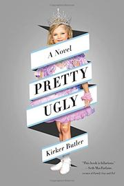 PRETTY UGLY by Kirker Butler