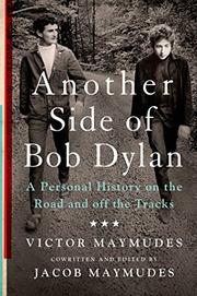 ANOTHER SIDE OF BOB DYLAN by Victor Maymudes