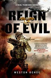 REIGN OF EVIL by Weston Ochse