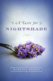 A TASTE FOR NIGHTSHADE by Martine Bailey