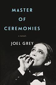 MASTER OF CEREMONIES by Joel Grey