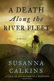 A DEATH ALONG THE RIVER FLEET by Susanna Calkins