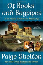 OF BOOKS AND BAGPIPES by Paige Shelton