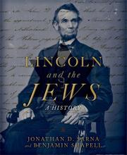 LINCOLN AND THE JEWS by Jonathan D. Sarna