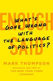 ENOUGH SAID by Mark Thompson