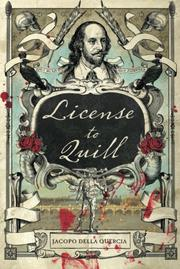 LICENSE TO QUILL by Jacopo della Quercia