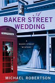 A BAKER STREET WEDDING by Michael Robertson