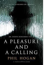 A PLEASURE AND A CALLING by Phil Hogan