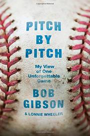 PITCH BY PITCH by Bob Gibson