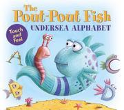 THE POUT-POUT FISH UNDERSEA ALPHABET by Deborah Diesen
