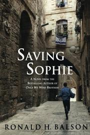 SAVING SOPHIE by Ronald H. Balson