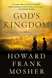 GOD'S KINGDOM by Howard Frank Mosher